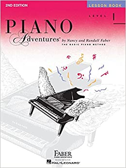 Level 1 - Lesson Book: Piano Adventures: Nancy Faber, Randall Faber