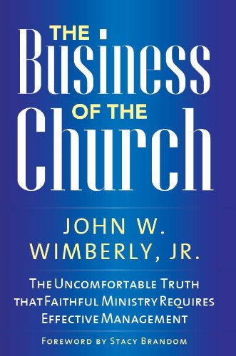 The Business of the Church: The Uncomfortable