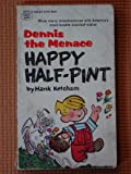 DM HAPPY HALF PINT (0449127265) by Ketcham, Hank