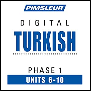 Turkish Phase 1, Unit 06-10 Audiobook