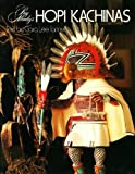 img - for Ray Manley's Hopi Kachinas book / textbook / text book