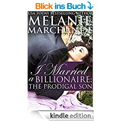 I Married a Billionaire: The Prodigal Son (Contemporary Romance) (Book 3) (English Edition)
