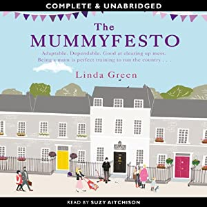 The Mummyfesto | [Linda Green]