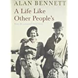 A Life Like Other People'sby Alan Bennett