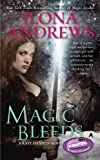 Magic Bleeds (Kate Daniels)