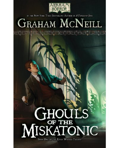 Ghouls of the Miskatonic: Book One of The Dark Waters Trilogy PDF