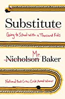 Substitute : going to school with a thousand children.
