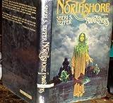 Northshore (The Awakeners, Vol 1) (0312930062) by Tepper, Sheri S.