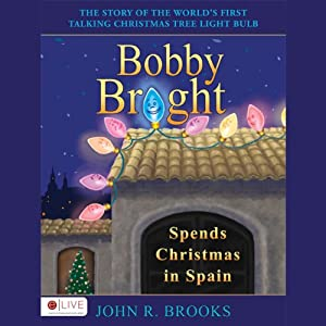 Bobby Bright Spends Christmas in Spain Audiobook