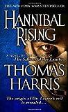 Hannibal Rising ,by Thomas Harris ( 2007 ) MassMarket