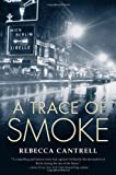 A Trace of Smoke (Hannah Vogel Novels)