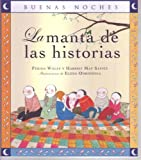 img - for La Manta de las Historias = The Story Blanket (Buenas Noches) (Spanish Edition) book / textbook / text book