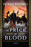 img - for The Price of Blood: A Novel book / textbook / text book