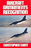 Aircraft Armaments Recognition (Aircraft Recognition) (0711018413) by Chant, Christopher