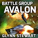 Battle Group Avalon: Castle Federation, Book 3 Audiobook by Glynn Stewart Narrated by Eric Michael Summerer