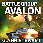 Battle Group Avalon: Castle Federation, Book 3 | Glynn Stewart