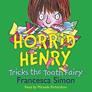 Horrid Henry Tricks the Tooth Fairy Audiobook