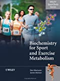 img - for Biochemistry for Sport and Exercise Metabolism (Wiley SportTexts) book / textbook / text book