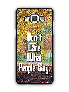 YuBingo Don't Care What People Say Designer Mobile Case Back Cover for Samsung Galaxy A5