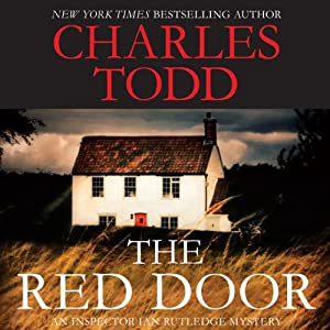 The Red Door: An Inspector Ian Rutledge Mystery | [Charles Todd]