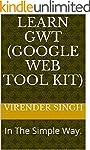 Learn GWT (Google Web Tool Kit)