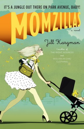 Image for Momzillas: It's a jungle out there on Park Avenue, baby!