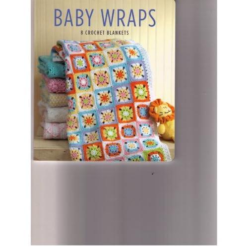Leisure Arts Baby Wraps 8 Crochet Blankets #5545: Leisure Arts: Amazon