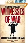 Witnesses Of War: Children's Lives Un...