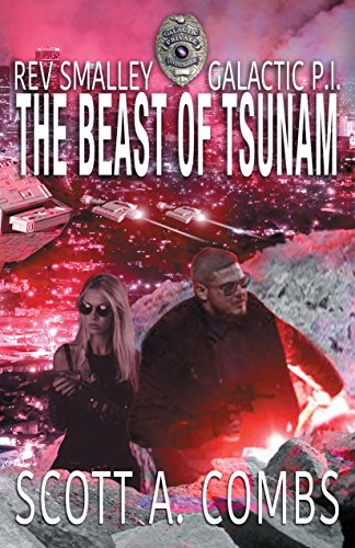 The Beast of Tsunam (Rev Smalley: Galactic P.I. Book 1)