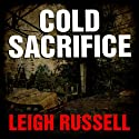 Cold Sacrifice: DI Ian Peterson, Book 1 (       UNABRIDGED) by Leigh Russell Narrated by Lucy Price-Lewis