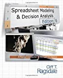 Spreadsheet Modeling & Decision Analysis, 6th Edition