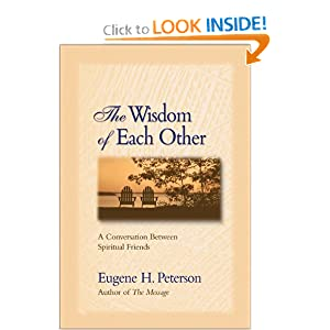 The Wisdom of Each Other: A Conversation Between Spiritual Friends