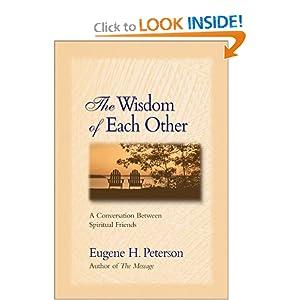 The Wisdom of Each Other: A Conversation Between Spiritual Friends