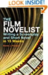 The Film Novelist: Writing a Screenpl...