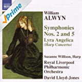 "Alwyn: Symphonies Nos. 2 And 5 / Harp Concerto, ""Lyra Angelica"""
