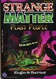 Plant People (Strange Matter)