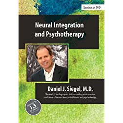 Neural Integration and Psychotherapy