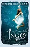 Helen Dunmore The Ingo Chronicles: Ingo
