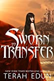 Sworn To Transfer (Courtlight Book 2)