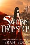 Sworn To Transfer: Courtlight #2 (Eng...