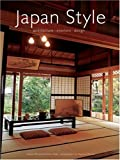 Japan style:architecture + interiors + design