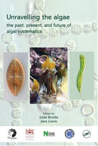 Unravelling the algae: the past, present, and future of algal systematics: The Past, Present, and Future of Algae Systematics (Systematics Association Special Volume Series)