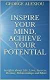 img - for Inspire Your Mind, Achieve Your Potential book / textbook / text book