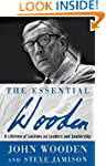 The Essential Wooden: A Lifetime of L...