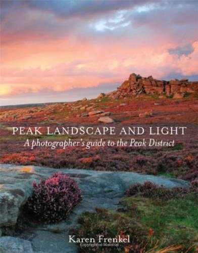 Peak Landscape and Light: A Photographer's Guide