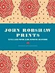 John Robshaw Prints: Textiles, Block...