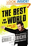 The Best in the World: At What I Have...