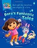 Dora's Fantastic Tales (Dora the Explorer)