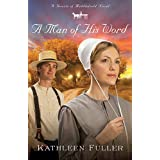 A Man of His Wordby Kathleen Fuller