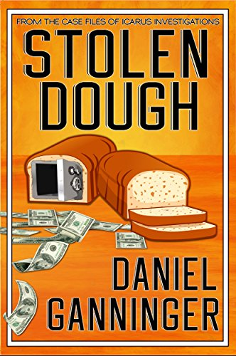 Stolen Dough (The Case Files of Icarus Investigations Book 5)